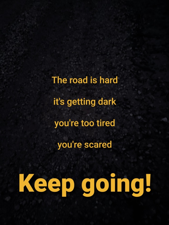 inspirational photo. Keep going. Never give up